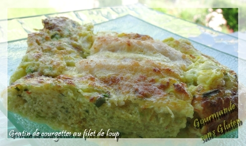 gratin de courgettes au filet de loup